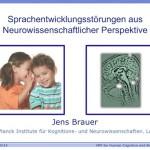 Sprachentwicklungsstörungen aus Neurowissenschaftlicher Perspektive, Dr. Jens Brauer, Max-Planck-Institut, 20. EÖDL Fachtagung, Fachtagung, EÖDL, Legasthenie, Dyskalkulie, Legasthenietrainer, Dyskalkulietrainer, Vortrag, Eltern, Kinder, Sinneswahrnehmungen