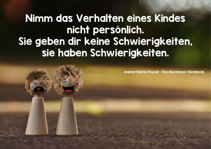 Kinder, Verhalten, Montessori, Legasthenie, Legasthenietraining, Dyskalkulie, Dyskalkulietraining, Eltern, Poster, Zitat