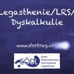 LUD V Legasthenie und Dyskalkulie 5, Legasthenie, Dyskalkulie, Legasthenietraining, Dyskalkulietraining, AFS-Methode, EÖDL, Vortrag